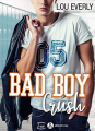 Couverture Bad Boy Crush Editions Addictives (Luv) 2020