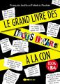 Couverture Le Grand Livre des Faits Divers à la con Editions Leduc.s (Tut-tut) 2018