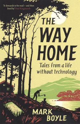 Couverture The Way Home: Tales from a life without technology