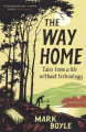 Couverture The Way Home: Tales from a life without technology Editions One World 2020