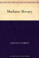 Couverture Madame Bovary, intégrale Editions Ebooks libres et gratuits 2000