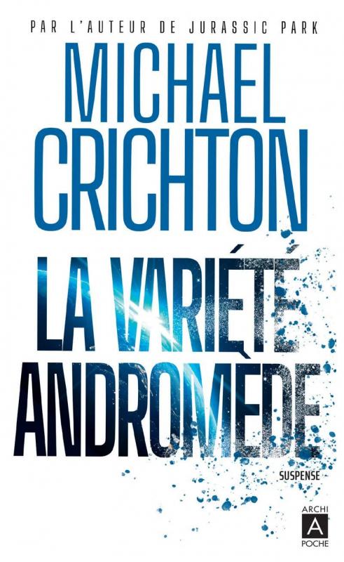 Couverture La variété Andromède, tome 1