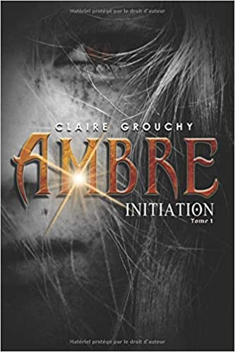 Couverture Ambre, tome 1 : Initiation
