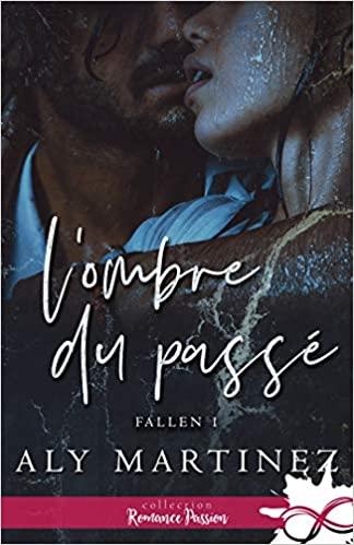 Couverture Fallen, tome 1 : L'ombre du passé
