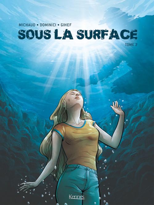 Couverture Sous la surface, tome 2