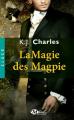 Couverture Le charme des Magpie, tome 2 : La magie des Magpie Editions Milady 2017