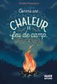 Couverture Comme une chaleur de feu de camp Editions Alice Tertio 2020