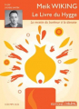 Couverture Le livre du hygge : Mieux vivre : La méthode danoise Editions Thélème 2017