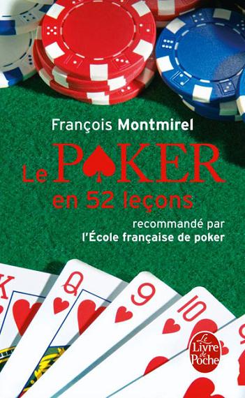 Couverture Le poker en 52 leçons, recommandé par l'École Française de Poker