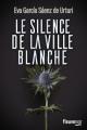 Couverture Le Silence de la ville blanche Editions Fleuve (Noir) 2020