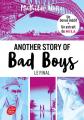 Couverture Another story of bad boys, tome 3 Editions Le Livre de Poche (Jeunesse) 2020