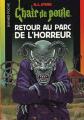 Couverture Retour au parc de l'horreur Editions Bayard (Jeunesse) 2005