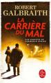 Couverture La Carrière du mal Editions Le Livre de Poche 2020
