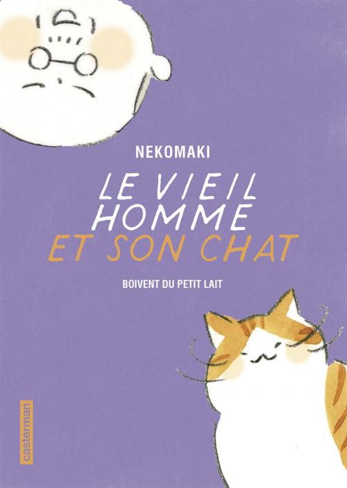 Couverture Le vieil homme et son chat, tome 4 : Boivent du petit lait