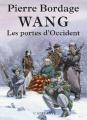 Couverture Wang, tome 1 : Les Portes d'Occident Editions L'Atalante 2013