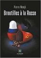 Couverture Broutilles à la Russe Editions Le lys bleu 2019