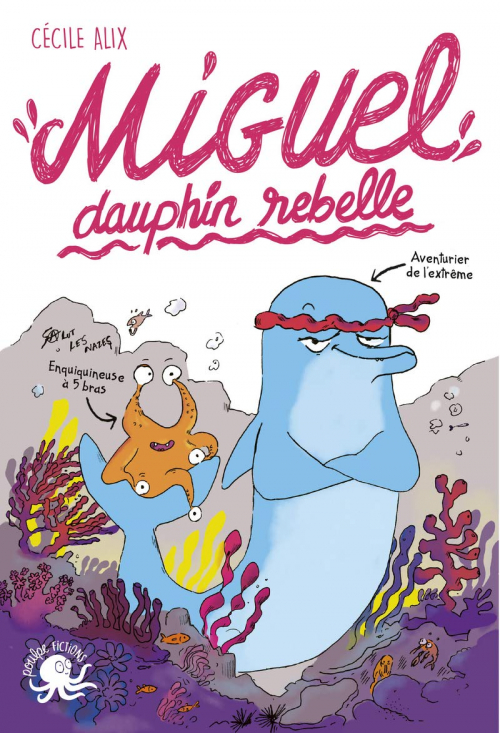 Couverture Miguel, dauphin rebelle