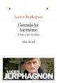 Couverture Connais-toi toi-même : ... et fais ce que tu aimes Editions Albin Michel 2012