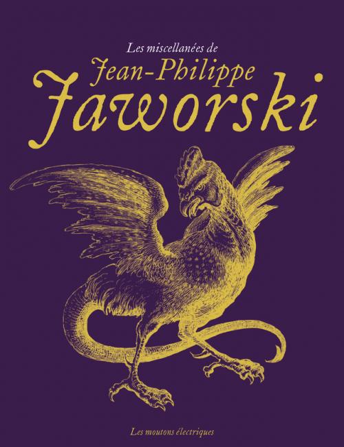Couverture Les miscellanées de Jean-Philippe Jaworski