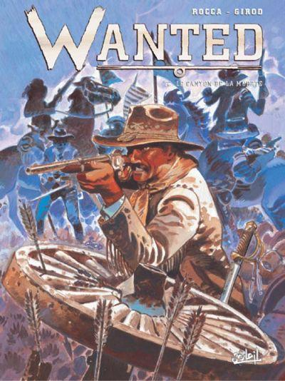 Couverture Wanted, tome 2 : Le canyon de La Muerte