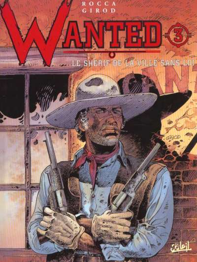 Couverture Wanted, tome 3 : Shérif de la ville sans loi
