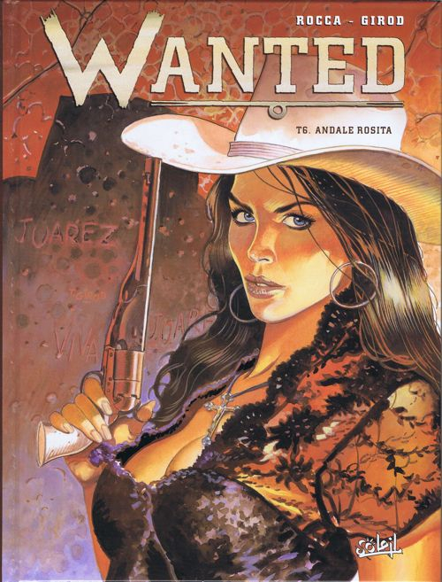 Couverture Wanted, tome 6 : Andale Rosita