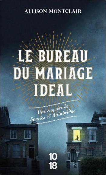 Couverture Sparks et Bainbridge, tome 1 : Le bureau du mariage idéal