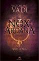 Couverture Nox Arcana, tome 1 : Nox Atra Editions MxM Bookmark 2017