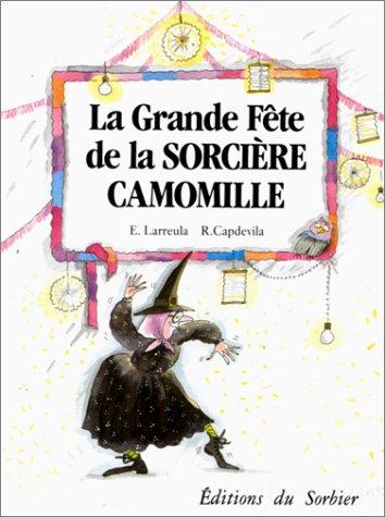 Couverture La grande fête de la sorcière Camomille