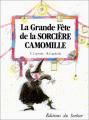 Couverture La grande fête de la sorcière Camomille Editions Le Sorbier 1993
