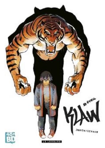 Couverture Klaw, tome 01 : Eveil