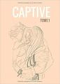 Couverture Captive, tome 1 Editions Bookelis 2019