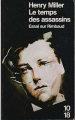 Couverture Le temps des assassins : Essai sur Rimbaud Editions 10/18 1991