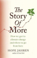Couverture The Story of More: How We Got to Climate Change and Where to Go from Here Editions Fleet 2020