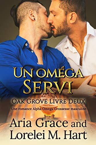 Couverture Oak Grove, tome 2 : Un oméga servi