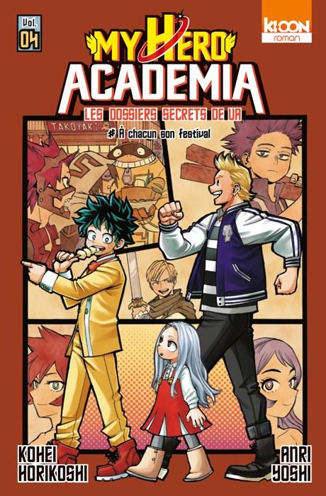Couverture My Hero Academia : Les dossiers secrets de UA, tome 04 : A chacun son festival !
