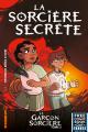 Couverture Le garçon sorcière, tome 2 : La sorcière secrète Editions Kinaye 2020