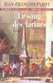 Couverture Le Sang des farines Editions JC Lattès 2005