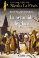 Couverture La pyramide de glace Editions JC Lattès 2014