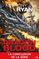 Couverture Dragon Blood, tome 3 : L'empire des cendres Editions Bragelonne 2020