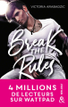 Couverture Break the Rules Editions Harlequin (&H - New adult) 2020