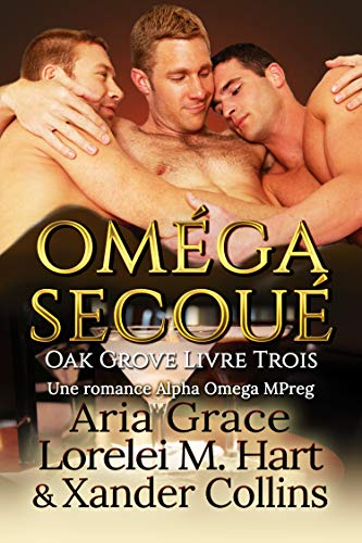 Couverture Oak Grove, tome 3 : Oméga secoué
