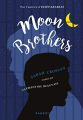 Couverture Moon Brothers Editions Rageot 2019