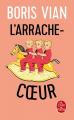 Couverture L'arrache-coeur Editions Le Livre de Poche 2001