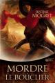 Couverture Mordre le bouclier Editions Mnémos (Dédales) 2013