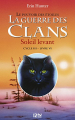Couverture La guerre des clans, cycle 3 : Le pouvoir des étoiles, tome 6 : Soleil levant Editions 12-21 2014