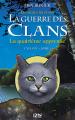 Couverture La guerre des clans, cycle 4 : Les signes du destin, tome 1 : La quatrième apprentie Editions 12-21 2014