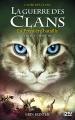 Couverture La guerre des clans, cycle 5 : L'aube des clans, tome 3 : La première bataille Editions 12-21 2018