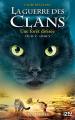 Couverture La guerre des clans, cycle 5 : L'aube des clans, tome 5 : Une forêt divisée Editions 12-21 2019
