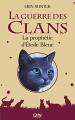 Couverture La guerre des clans, tome hs 02 : La prophétie d'Étoile Bleue Editions 12-21 2013